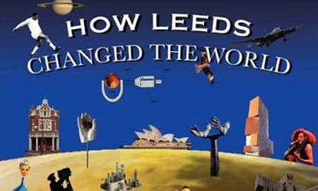 How Leeds Changed The World
