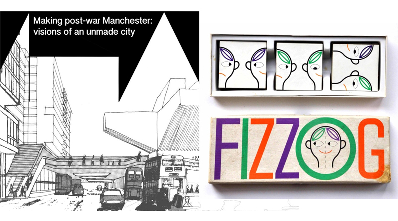 Making Post-War Manchester exhibition (left) and Galt Toys (The Modernist Society)