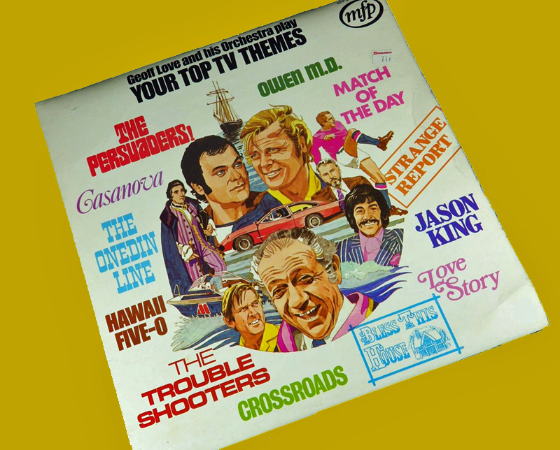 Where Do I Begin? Geoff Love's Your Top TV Themes