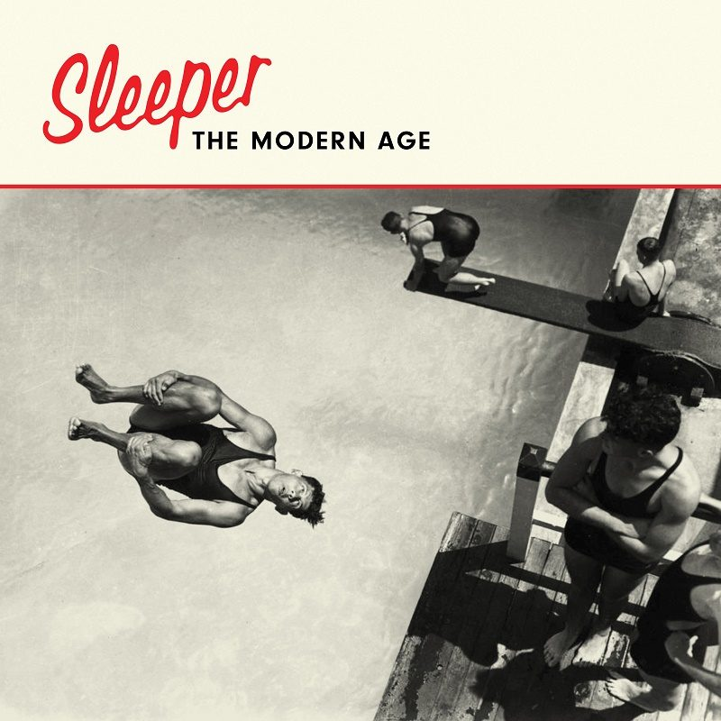 Sleeper The Modern Age: Sleeper's first album in over 20 years, out this week