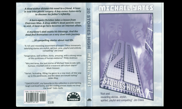20 Stories High, by Michael Yates, published by Armley Press.